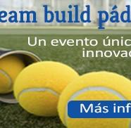 Team Build Pádel: un evento que auna formación y deporte